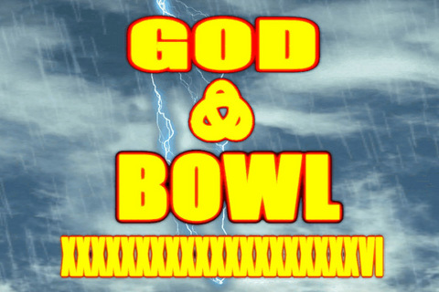 GOD BOWL XXXXXXXXXXXXXXXXXVL, by thenetucationstation on OurStage