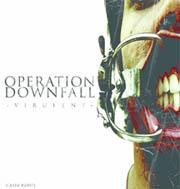 To Be Forgotten, by Operation Downfall on OurStage