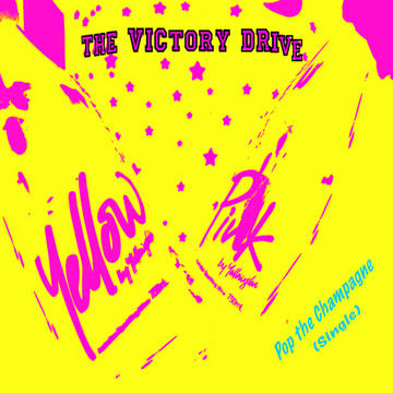 Pop the Champagne, by The Victory Drive on OurStage