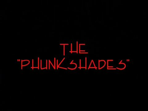 The PhunkShades Promo, by PHUNKPLAYAH on OurStage