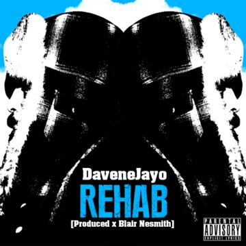 Rehab, by DaveneJayo on OurStage
