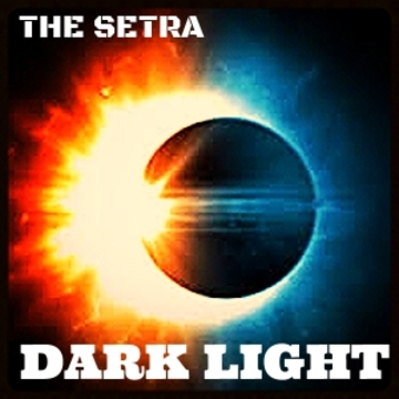 The Setra - Dark Light (EDM), by The Setra on OurStage