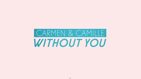 Carmen & Camille - Without You (Official Lyric Video), by Carmen & Camille on OurStage