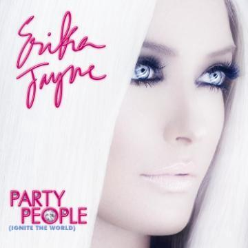 Party People (Ignite The World), by Erika Jayne on OurStage