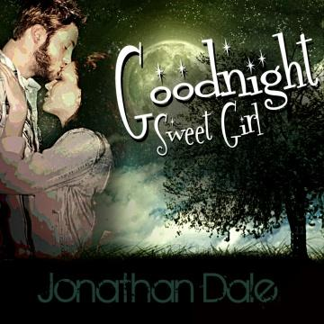 Goodnight Sweet Girl, by Jonathan Dale on OurStage