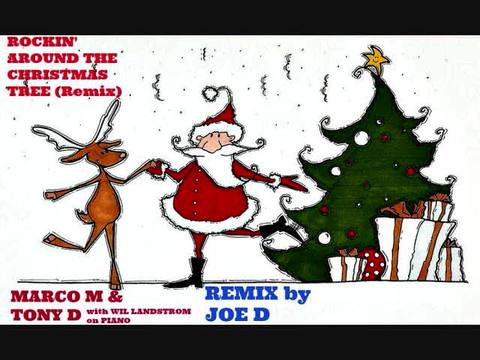 Rockin' Around The Christmas Tree (Remix)- MARCO M & TONY D (with,WILL LANDSTROM, by TONY D (Solo) & with HIS BAND REVOLVER on OurStage
