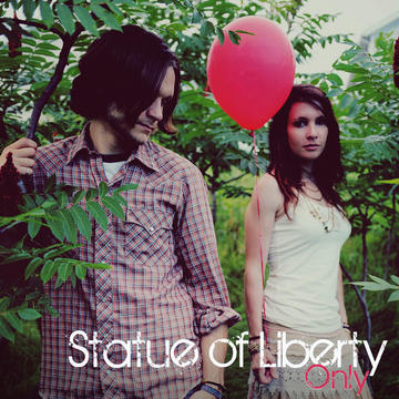 Only, by Statue of Liberty on OurStage