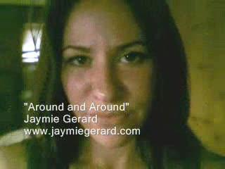 Around and Around, by Jaymie Gerard on OurStage
