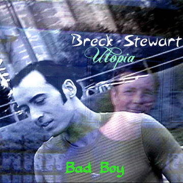 Bad Boy, by Breck Stewart on OurStage