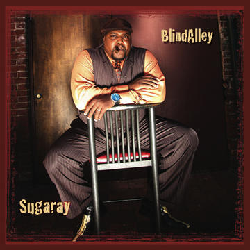 Blind Alley, by Sugaray on OurStage