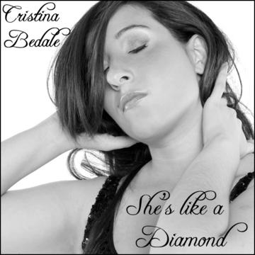 She's like a diamond, by Cristina Bedale on OurStage