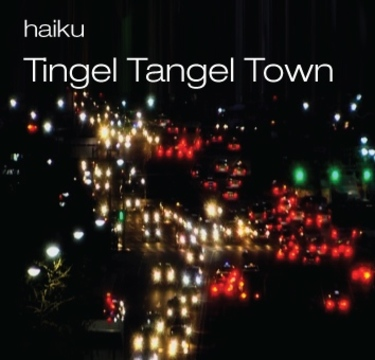 Tingel Tangel Town, by haiku on OurStage
