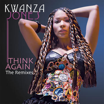 Think Again (Mike Rizzo Funk Generation Radio Mix), by Kwanza Jones on OurStage