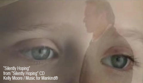 """Silently Hoping"" Music Video, by Kelly Moore/Music For Mankind® on OurStage"