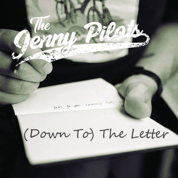 (Down To) The Letter, by Jenny Pilots on OurStage