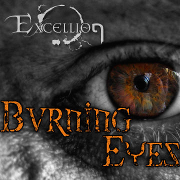 Burning Eyes, by Excellion on OurStage