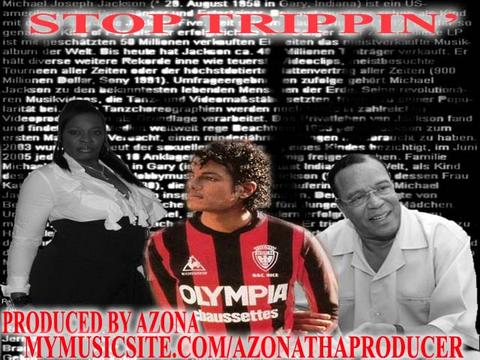 Azona's Version of Michael Jackson's /Stop Tripping, , by Produced By Azona on OurStage