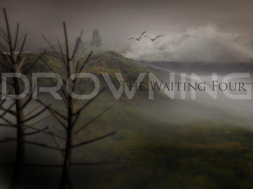 Drowning, by The Waiting Four on OurStage