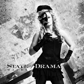 Maybe, by State Of Drama on OurStage