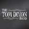 Just Tell Me You Love Me, by The Tom Dixon Band on OurStage