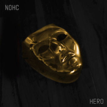 Hero, by NOHC on OurStage