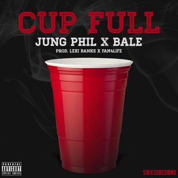 Cup Full Feat. Bale, by Jung Phil on OurStage