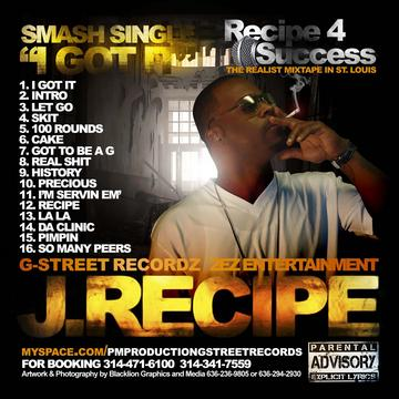 I Got It, by J. Recipe on OurStage