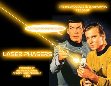 LASER PHASERS, by AMUN-RA on OurStage