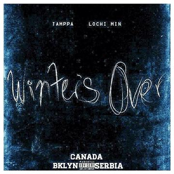 Winters Over Ft.LochiMin (bklyn to Serbia), by TAMPPA on OurStage