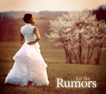 Rumors, by Joy Ike on OurStage