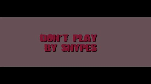 Don't Play Lyric Video, by Snypes on OurStage