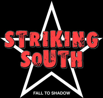 Fall To Shadow, by Striking South on OurStage