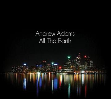 See The Glory, by Andrew Adams on OurStage