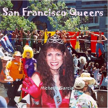 San Francisco Queers Sampler, by Michelle Garcia and The Messengers on OurStage