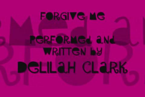 Forgive Me2, by DelilahClark on OurStage