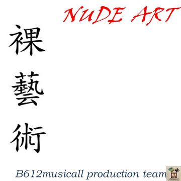 NUDE ART-B612musicall production team, by B612musicall production team on OurStage