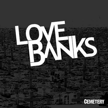Cemetery, by LoveBanks on OurStage