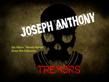 Tremors by Joseph Anthony, by Joseph Anthony on OurStage