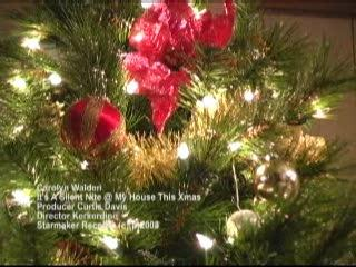 It's a silent nite @ my house this Christmas, by carolyn walden on OurStage