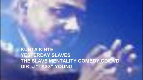 YESTERDAY SLAVES, by KINTE BROWN on OurStage