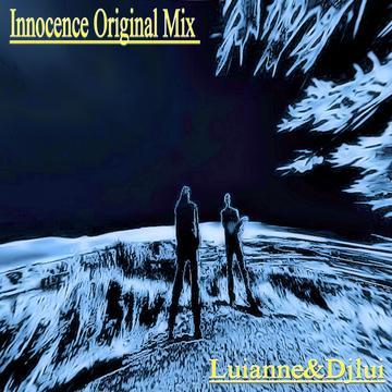 Innocence Original Mix (Luianne&Djlui), by Luianne on OurStage