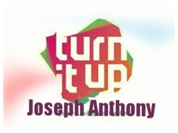 """Turn it up"" by Joseph Anthony, by Joseph Anthony on OurStage"