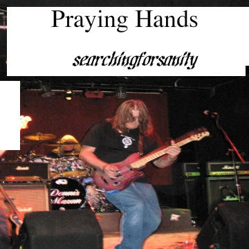 Praying Hands, by searchingforsanity on OurStage