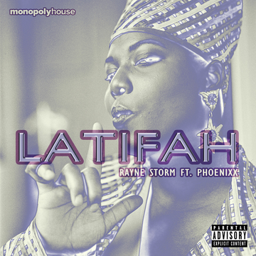 Latifah ft. Phoenixx, by Rayne Storm on OurStage