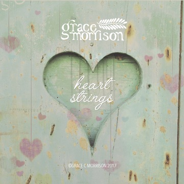 Heartstrings, by Grace Morrison on OurStage