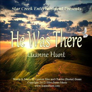 He WasThere, by Luanne Hunt on OurStage