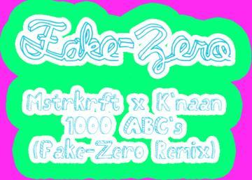 1000 ABC's (Fake-Zero Remix), by Fake-Zero on OurStage