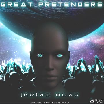 Great Pretenders, by Indigo Blak on OurStage