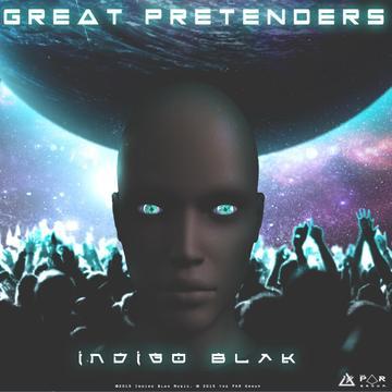 Great Pretenders, by Indigo Blak on OurStage
