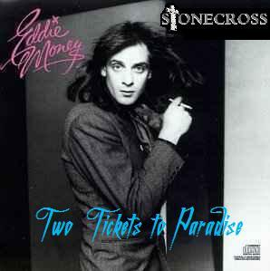 Two Tickets to Paradise (Eddie Money), by Stone Cross on OurStage